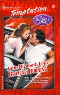 Brazen and Burning