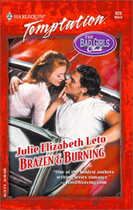 Brazen and Burning