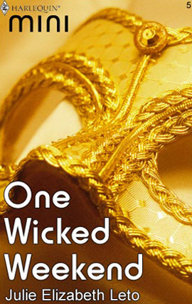 One Wicked Weekend