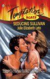 Seducing Sullivan
